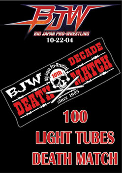 BJW - 100 Light tubes death match