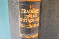 Fraudes en los contadores eléctricos - Estudio técnico y jurídico.