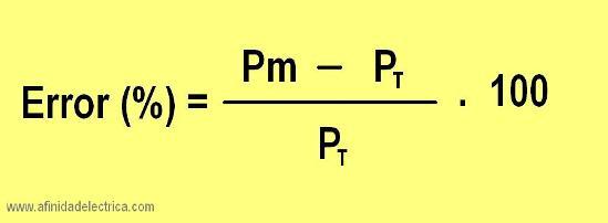 Una vez calculada la potencia del medidor  Pm y medida  la potencia total PT se proceda el cálculo del error relativo con la siguiente formula: