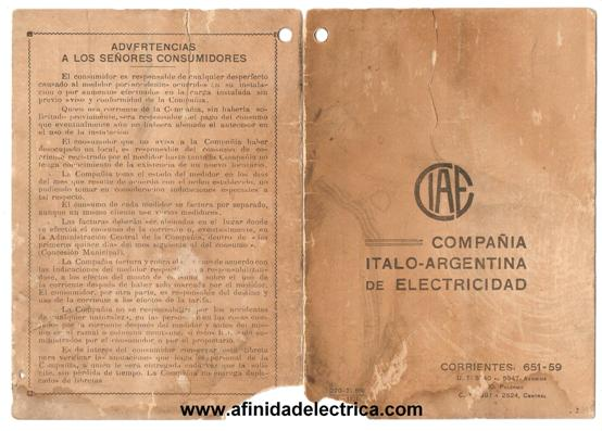 Esta libreta era utilizada por el personal de toma de estados de la Compañía Italo Argentina de Electricidad CIAE para dejar en poder de los clientes un registro de las lecturas del medidor y la energía consumida.