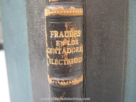 Fraudes en los contadores eléctricos - Estudio técnico y jurídico