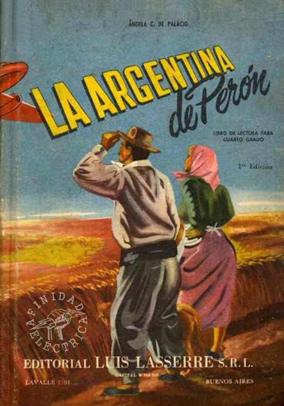 """En """"La Argentina de Perón"""" de la autora Ángela C. de Palacio publicado por la Editorial Luis Lasserre en el año 1954, nuevamente se predica sobre la importancia del ahorro."""