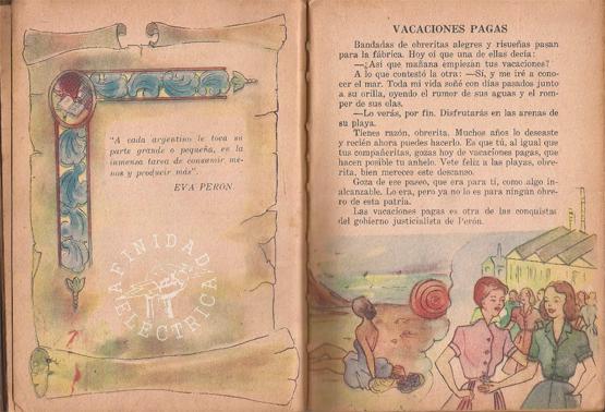 """""""A cada argentino le toca su parte grande o pequeña, en la inmensa tarea de consumir menos y producir más"""" (Eva Perón)"""